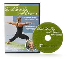 Yoga for Fertility DVD : Bend Breathe Conceive